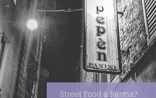 STREET FOOD A PARMA